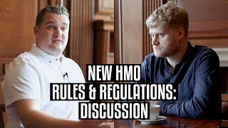 New HMO Rules & Regulations - GOOD or BAD?
