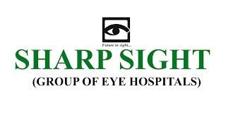 Sharp Sight - Best Eye Care Hospital in Delhi NCR