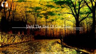 Atis Freivalds - Until The End Of Our Time