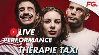HIT SALE - THERAPIE TAXI en LIVE - 14/03/2018