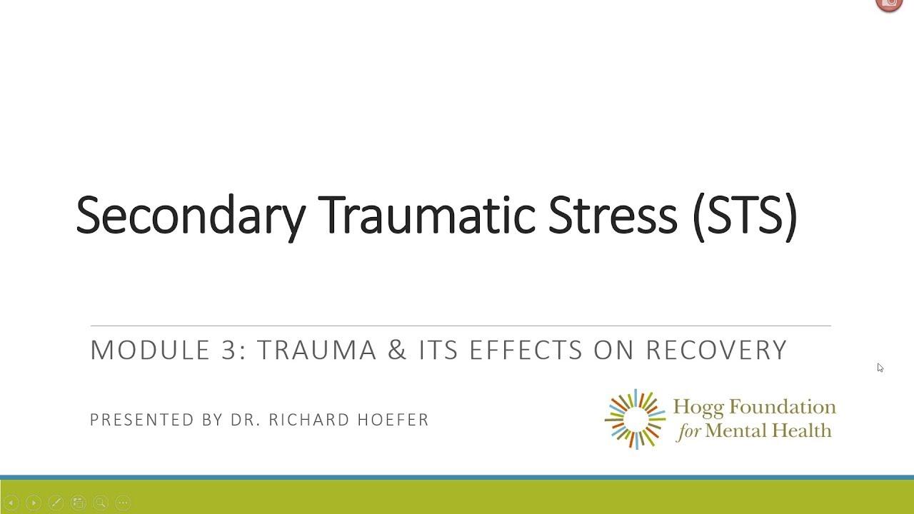 Secondary Traumatic Stress For >> Hogg Foundation Secondary Traumatic Stress 3 3