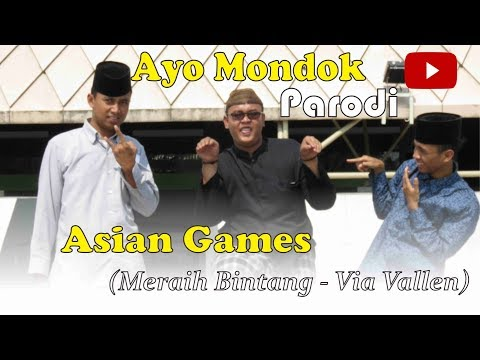 Ayo Mondok Cover Meraih Bintang - Via Vallen (Asian Games) | Official Video