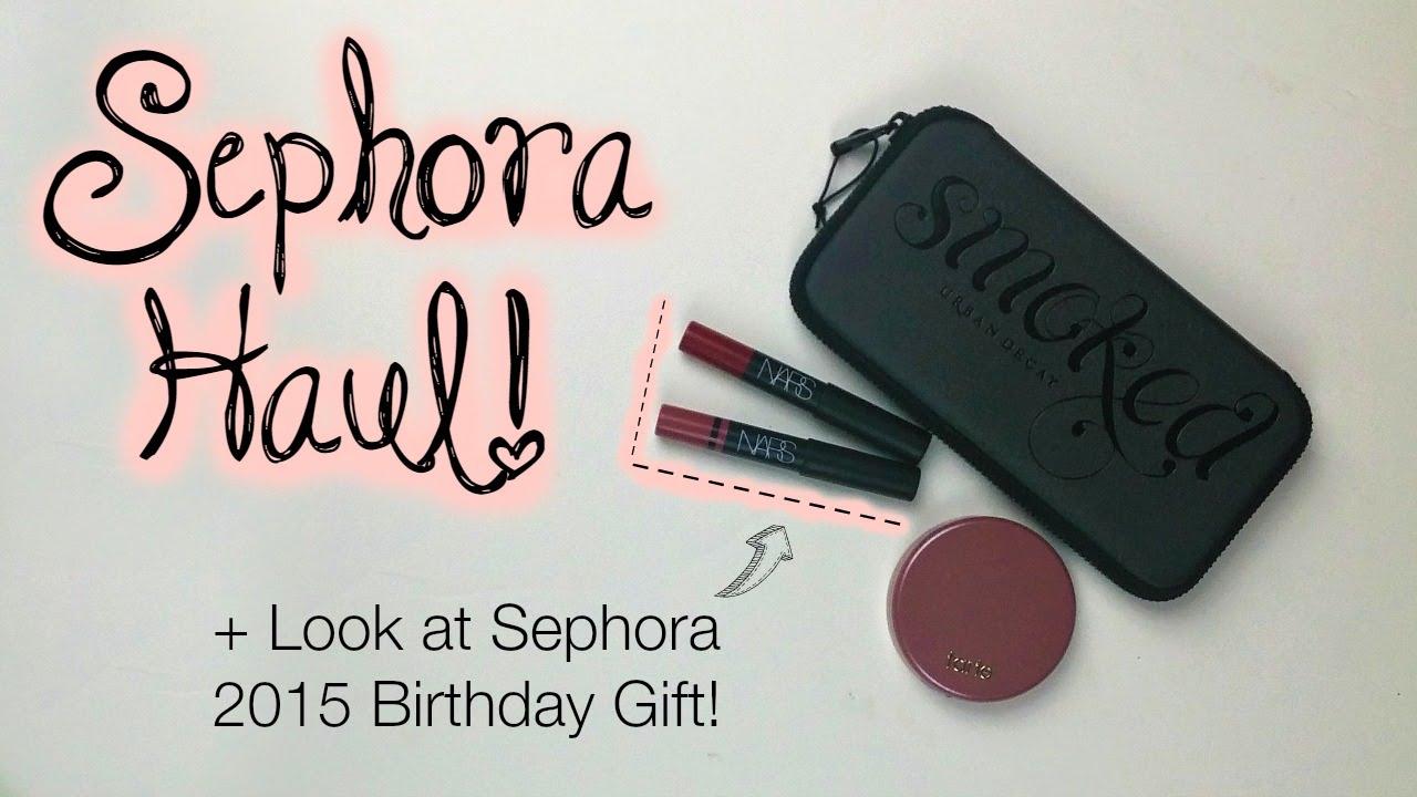 Sephora Birthday Gift 2015 + Haul! - YouTube