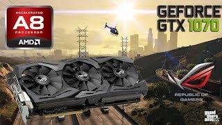 gTA 5  GTX 1070  AMD A8 5600K  мощная видеокарта и слабый процессор?!