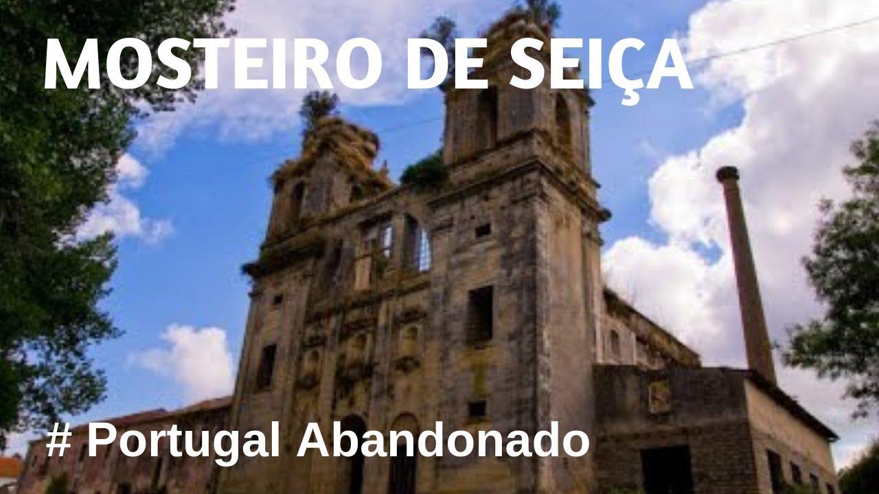 Portugal Abandonado - Mosteiro de Seiça