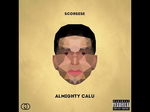 Scorsese - Almighty Calu (Full Mixtape)