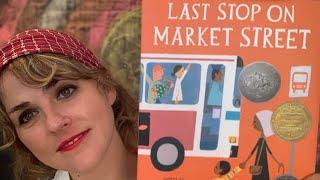 Last Stop On Market Street by Matt De La Pena and Christian Robinson - Read By Lolly Hopwood