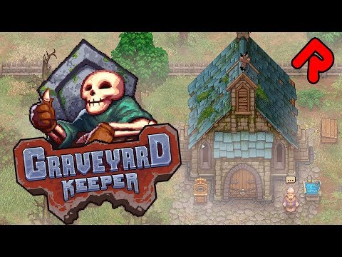 GRAVEYARD KEEPER gameplay: Stardew Valley with Dead People! (Alpha 0.666) | PC & Xbox One game