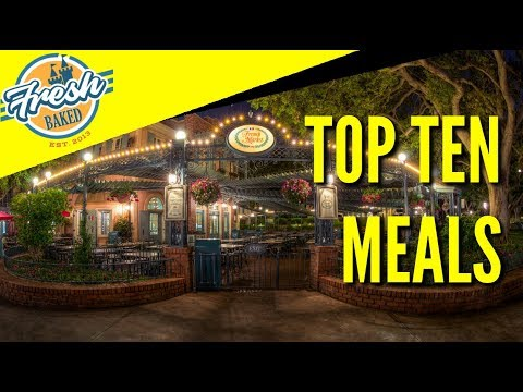 Best Meals at Disneyland | Fresh Baked Top 10