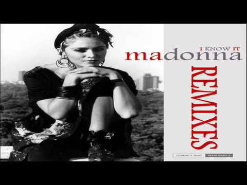 Madonna I Know It (Classic Dance Mix)