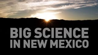 Big Science in New Mexico: Prometheus in the desert
