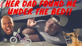 STORY TIME : HER DAD AND DOG ALMOST KILLED ME! NEVER SNEAKING OUT AGAIN!!!