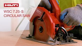 OVERVIEW of Hilti's WSC 7.25-S circular saw for heavy cutting applications
