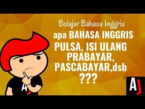 Apa Bahasa Inggrisnya Pulsa, Isi Ulang, Saldo, Prabayar, Pascabayar