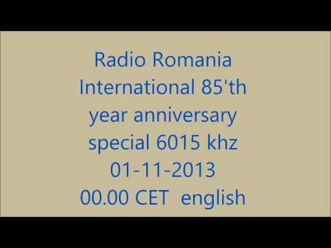 Radio Romania Int. - 85'th year broadcast special - english - 01-11-2013 - 00:00 CET - 6015 khz
