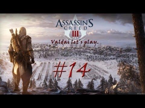 """Смотреть прохождение игры Assassin's Creed 3. Серия 14 - """"Судно?? Это корабль!"""""""