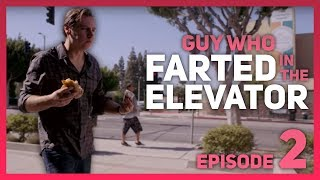 GUY WHO FARTED IN THE ELEVATOR!! EPISODE 2