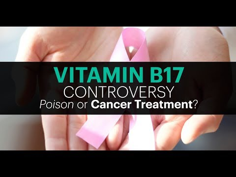 VITAMIN B17 CONTROVERSY - Poison Or Cancer Cure? - GET THE FACTS/REAP THE BENEFITS