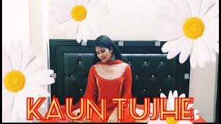 KAUN TUJHE||M.S DHONI||SUSHANT SINGH RAJPUT||SITTING DANCE COVER||D2 CHOREOGRAPHY||SHIVANI RANA