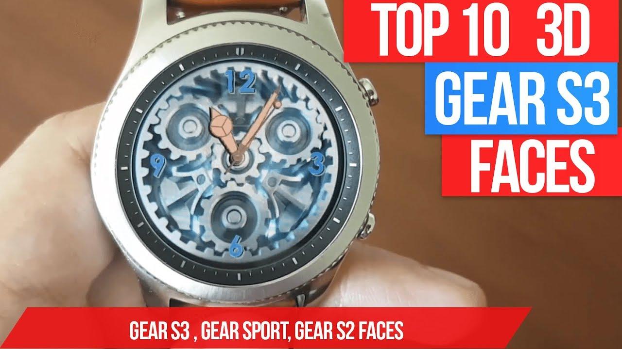 Best Gear S3 Watch Faces 2020 Gear S3 3D watch faces   Top 10 3D watch faces for samsung gear S3