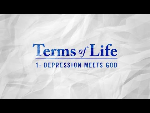 """Depression Meets God"" (Terms of Life, Part 1), Pastor Kamal Sampara"