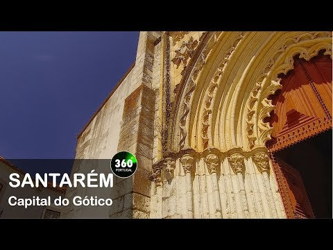 Santarém 4K| Capital do Gótico | Portugal