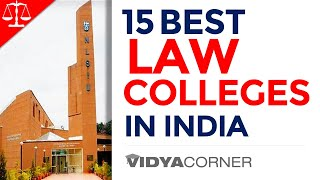Top 15 Law Colleges in India | Rank | Entrance Exams | Cut Off | Fee with & Detailed Information