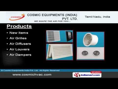 Air Distribution Products By Cosmic Equipments India Pvt. Ltd., Chennai