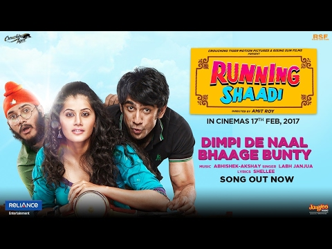 Dimpi De Naal Bhaage Bunty | Running Shaadi | Labh Janjua | Taapsee Pannu | Amit Sadh