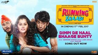 Dimpi De Naal Bhaage Bunty Video Song HD RunningShaadi.com | Labh Janjua, Taapsee Pannu, Amit Sadh
