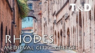 Rhodes Medieval Town Documentary - Greece - Travel & Discover