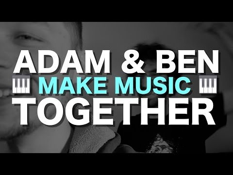 Adam and Ben make music together (with Ben Levin)