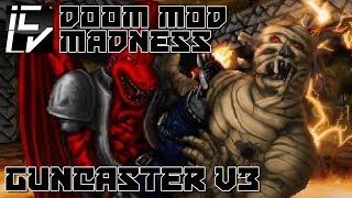 Guncaster v3 - Doom Mod Madness