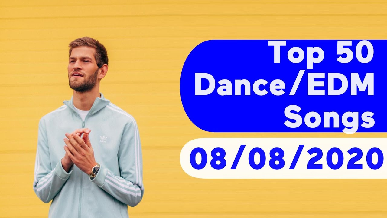 US Top 50 Dance/Electronic/EDM Songs (August 8, 2020)