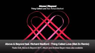 Above & Beyond feat. Richard Bedford - Thing Called Love (Mat Zo Remix)