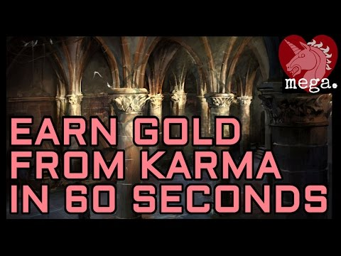 Turn Karma into Gold in 60 Seconds