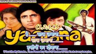 Sara Zamana Haseeno Ka Deewana Karaoke With Chorus - Yaarana - Kishore Kumar