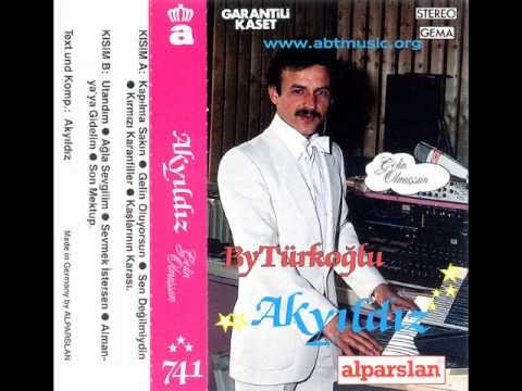 Akyıldız - Gelin Oluyorsun 741 Alparslan Avrupa www.abtmusic.org