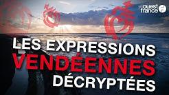 Les expressions vendéennes décryptées !