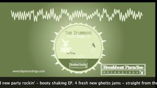 Tom Drummond - Thick Shake EP [BBP-082]