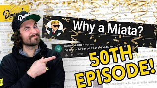 Answering Subscriber Questions (50th Ep Special)