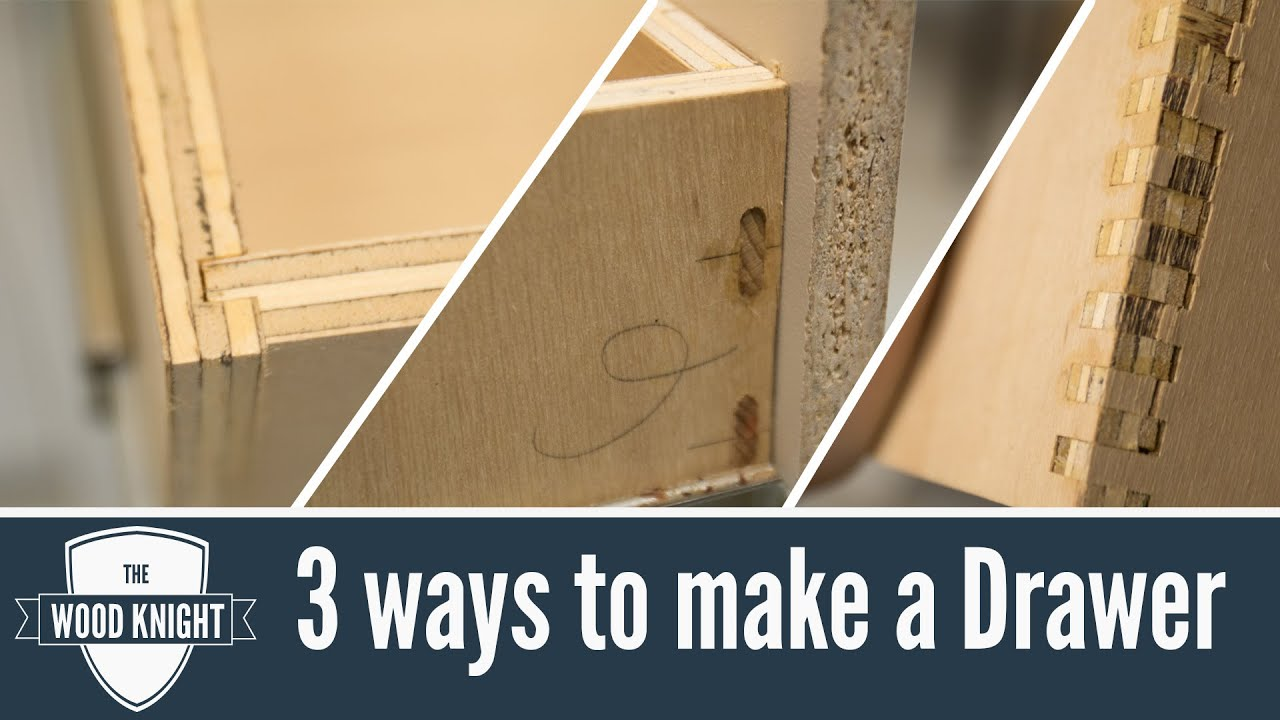 113  How to make drawers 3 different ways  YouTube