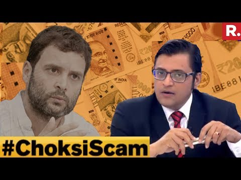 First Fraud In 2006: Will Rahul Gandhi Answer? #ChoksiScam | The Debate With Arnab Goswami