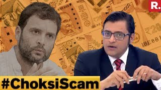 First Fraud In 2006: Will Rahul Gandhi Answer? #ChoksiScam   The Debate With Arnab Goswami