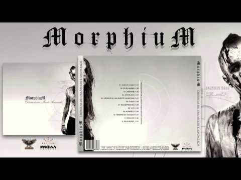 MorphiuM - Crónicas de una Muerte Anunciada [ Full Album ] 2013