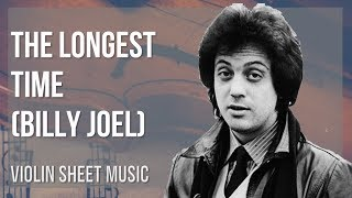 EASY Violin Sheet Music: How to play The Longest Time by Billy Joel