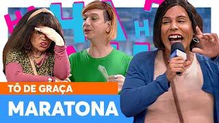 MARATONE a QUINTA SEMANA de TÔ DE GRAÇA! 💥| Tô De Graça | Humor Multishow