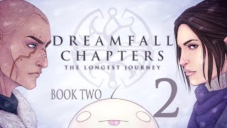 Cry Plays: Dreamfall Chapters - Book Two [P2]