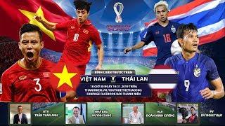 Vòng loại World Cup 2022 | Việt Nam – Thái Lan | Vietnam – Thailand | Bình luận trước trận