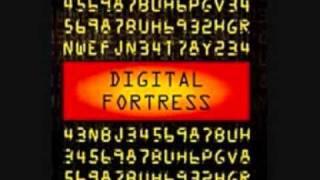 Digital Fortress COME WID iT
